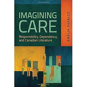 Forestille Care: Ansvar, avhengighet og kanadisk litteratur