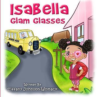 Isabella Glam Glasses (Isabella's World)