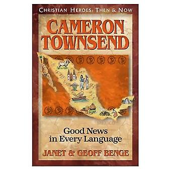 Cameron Townsend: Good News in Every Language