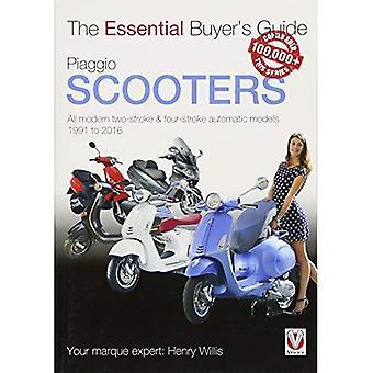Scooters Piaggio - tous les deux-temps & quatre-temps automatique des modèles modernes 1991 à 2016 (Guide de l'acheteur essentiel)