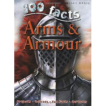 100 Facts on Arms and Armour (100 Facts) [Illustrated]