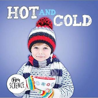 Hot and Cold (First Science)