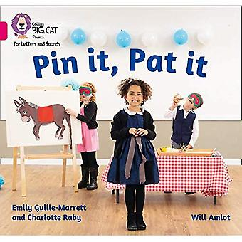 Collins Big Cat Phonics for Letters and Sounds - Pin it, Pat it: Band 1A/Pink A (Collins Big Cat� Phonics for Letters and Sounds)