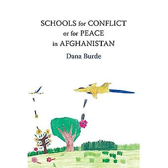 Skolor för konflikt eller för fred i Afghanistan