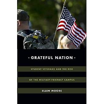 Grateful Nation: Student Veterans and the Rise of the Military-Friendly Campus� (Global Insecurities)