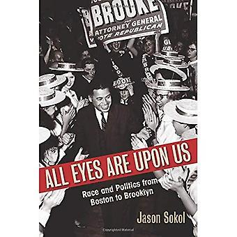 Tous les regards sont sur nous: Race et politique de Boston à Brooklyn