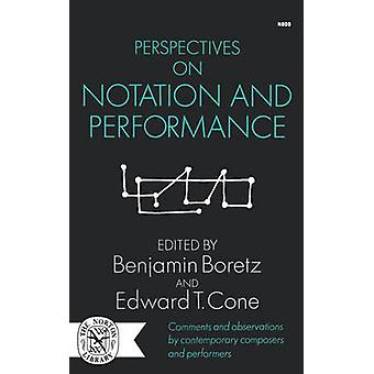 Perspectivas sobre notação e desempenho por Cone & Edward T.