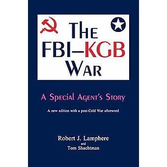 The FBIKGB War by Lamphere & Robert J.
