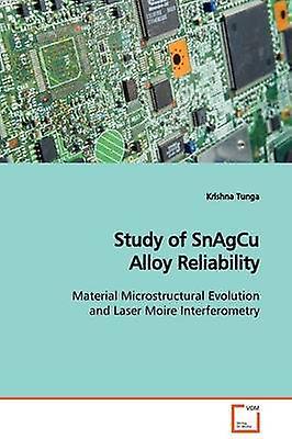 Study of SnAgCu Alloy Reliability by Tunga & Krishna