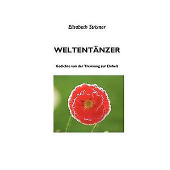 Weltentnzer por Strixner y Elisabeth