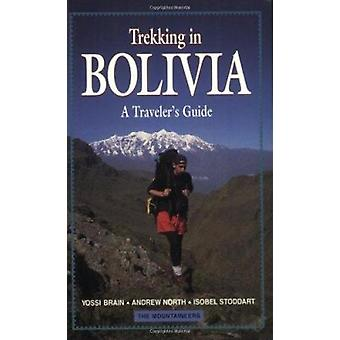 Trekking in Bolivia - A Traveler's Guide by Yossi Brain - Andrew North