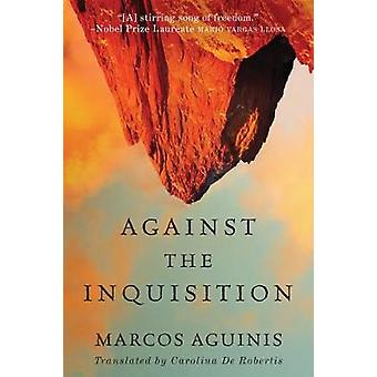 Against the Inquisition by Against the Inquisition - 9781503949263 Bo
