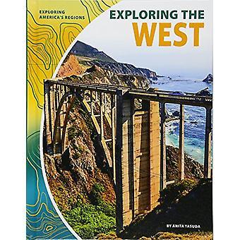 Exploring the West by Anita Yasuda - 9781532113857 Book