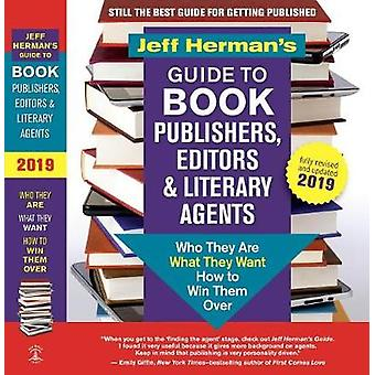 Jeff Herman's Guide to Book Publishers - Editors and Literary Agents