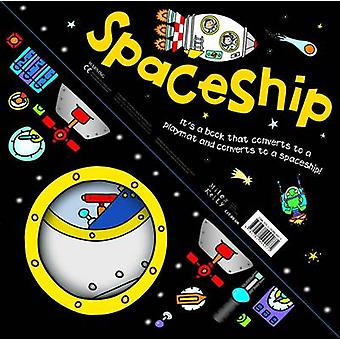Convertible Spaceship by Claire Phillip - Belinda Gallagher - 9781782