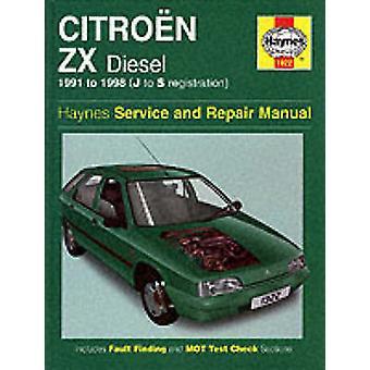 Citroen ZX Diesel (1991-1998) Service and Repair Manual (Haynes Servi