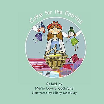 Cake for the Fairies by Cake for the Fairies - 9781999791100 Book