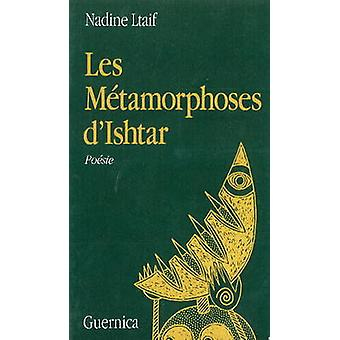 Les Metamorphoses D'Ishtar by Ltaif - 9782891350259 Book