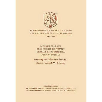 Forschung und Industrie in den USA  ihre internationale Verflechtung by Courant & Richard