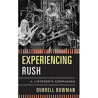 Experiencing Rush by Durrell Bowman