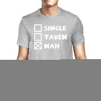 Einzelne genommen keine Männer grau T-shirt Typografie lustige Geschenke für ihn