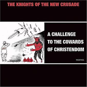 Ridderne af den nye korstog - udfordring for kujoner af kristenheden [CD] USA import