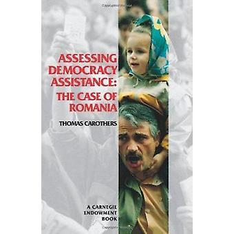 Bedömningen av demokrati assistans - fallet med Rumänien av Thomas Carothe