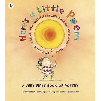 Here's a Little Poem - A Very First Book of Poetry by Andrew Fusek Pet