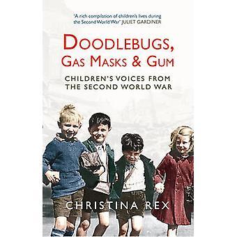 Doodlebugs - gassmasker & Gum av Christina Rex - 9781445607023 bok