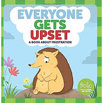 Everyone Gets Upset - Frolic First Faith by Kristen McCurry - 97815064