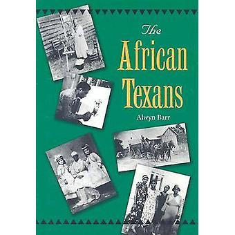 The African Texans by Alwyn Barr - 9781585443505 Book
