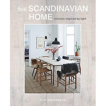 The Scandinavian Home - Interiors Inspired by Light by Niki Brantmark