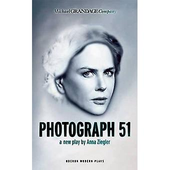 Sfotografować 51 przez Anna Ziegler - 9781783199358 książki