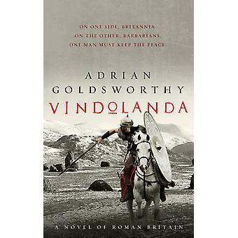 Vindolanda af Adrian Goldsworthy - 9781784974688 bog