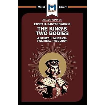 The King's Two Bodies - A Study in Medieval Political Theology by Simo