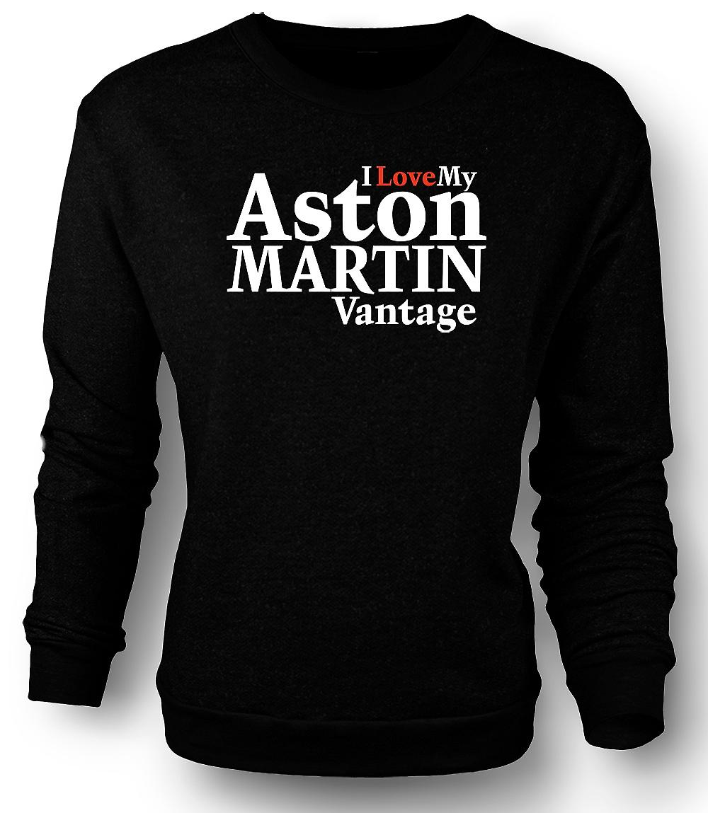 Mens Sweatshirt I Love My Aston Martin Vantage - Car Enthusiast