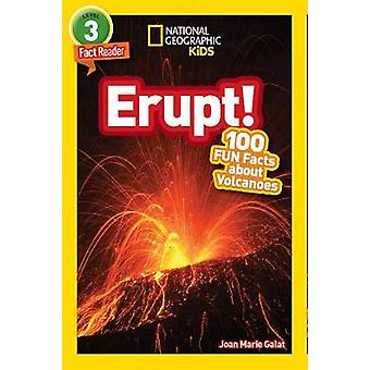 National Geographic Readers - Erupt! 100 Fun Facts about Volcanoes by