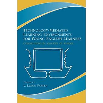 Technology-Mediated Learning Environments for Young English Learners -