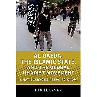 Al-Qaïda, l'Etat islamique et le mouvement djihadiste mondial: ce que tout le monde doit savoir