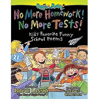 No More Homework, No More Tests
