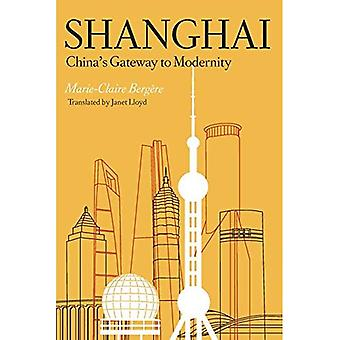 Szanghaj: Chin bramy do nowoczesności