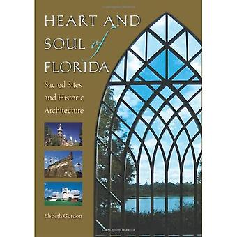 Heart and Soul of Florida: Sacred Sites and Historic Architecture