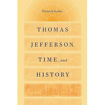 Thomas Jefferson, Zeit und Geschichte