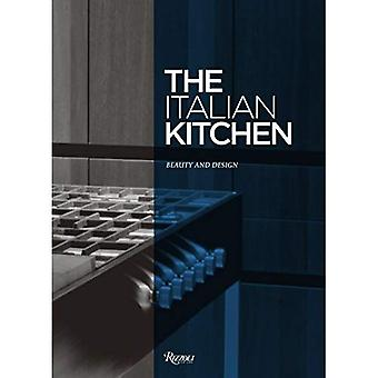 The Italian Kitchen : Beauty and Design