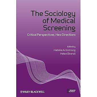 Die Soziologie der medizinische Vorsorge: kritische Perspektiven, neue Wege