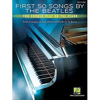 Ensimmäinen 50 kappaletta Beatles, sinun pitäisi pelata Piano
