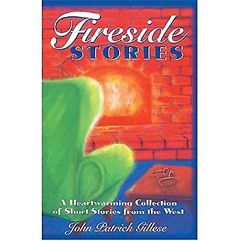 Fireside Stories: A Heart Warming Collection of Short Stories from the West