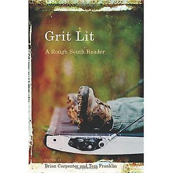 Grit Lit: En grov södra läsare