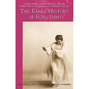 The Early History of Eurythmy (Collected Works of Rudolf Steiner)