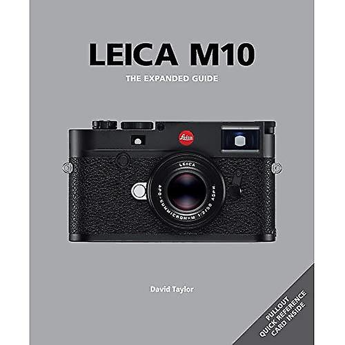 Leica M10 - Expanded Guide